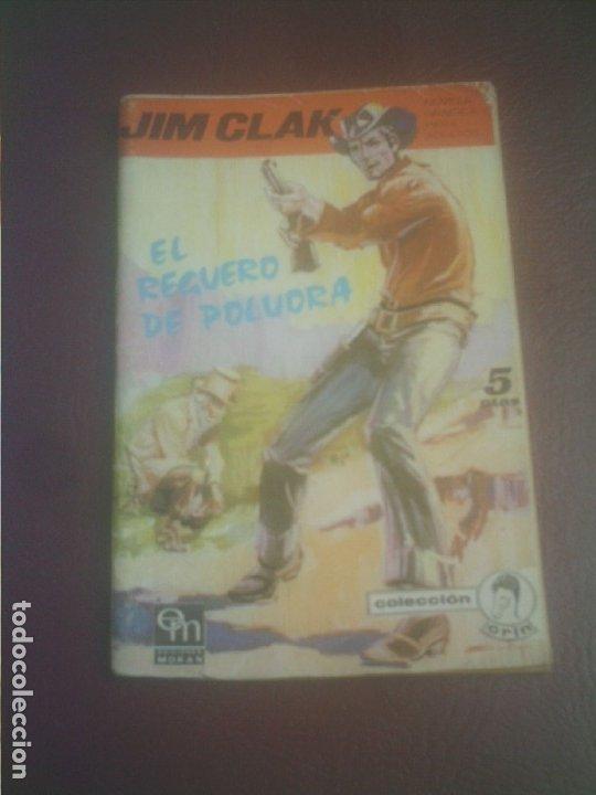 JIM CLAK Nº 6 EL REGUERO DE POLVORA EDICIONES MORAN COLECCION CRIN (Tebeos y Comics - Tebeos Otras Editoriales Clásicas)