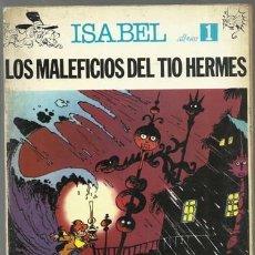 Tebeos: ISABEL 1: LOS MALEFICIOS DEL TIO HERMES, 1979, SEPP/MUNDIS. COLECCIÓN A.T.. Lote 176253997