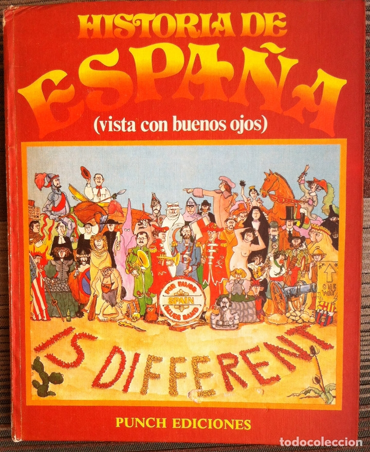 HISTORIA DE ESPAÑA (VISTA CON BUENOS OJOS) - PUNCH EDICIONES 1975 (Tebeos y Comics - Tebeos Otras Editoriales Clásicas)