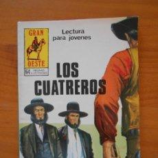 Tebeos: GRAN OESTE Nº 460 - LOS CUATREROS (7A). Lote 176825957