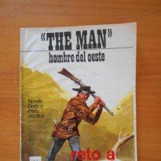 Tebeos: THE MAN HOMBRE DEL OESTE Nº 218 - RETO A MUERTE - EDITORIAL VILMAR (F2). Lote 176842792