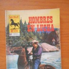 Tebeos: SALVAJE OESTE Nº 317 - HOMBRES EN LUCHA - PRODUCCIONES EDITORIALES (F2). Lote 176843720