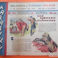 Tebeos: BIBLIOTECA DE FLECHAS Y PELAYOS , MARAVILLAS . N.13 , 9 NOVIEMBRE 1939 , ORIGINAL . Lote 177126908