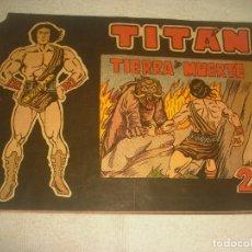 Tebeos: TITAN N. 9 . TIERRA DE MUERTE. Lote 177291230