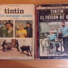 Tebeos: TINTIN Y LAS NARANJAS AZULES (1ª EDC.1970) / TINTIN Y EL MISTERIO DE EL TOISON DE ORO (2ª EDC.1968). Lote 177788290