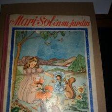 Tebeos: EXTRAORDINARIO CUENTO MARI-SOL EN SU JARDÍN, EDICIONES HYMSA, AÑOS 40-50.. Lote 178622193