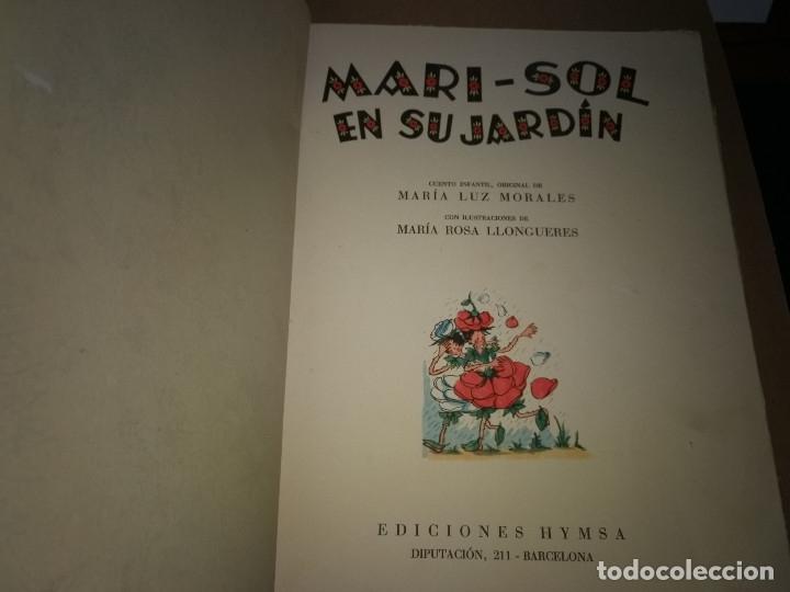 Tebeos: EXTRAORDINARIO CUENTO MARI-SOL EN SU JARDÍN, Ediciones Hymsa, Años 40-50. - Foto 3 - 178622193