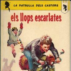 Tebeos: LA PATRULLA DELS CASTORS - ELS LLOPS ESCARLATES, ANXENETA 1966. Lote 179324247