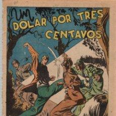 Tebeos: UN DOLAR POR TRES CENTAVOS. Nº 523. FLECHAS Y PELAYOS. 23 DE ENERO DE 1949. Lote 179383370