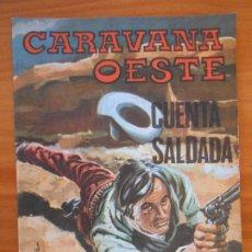 Tebeos: CARAVANA OESTE Nº 219 - CUENTA SALDADA - EDITORIAL VILMAR (7W). Lote 180078816