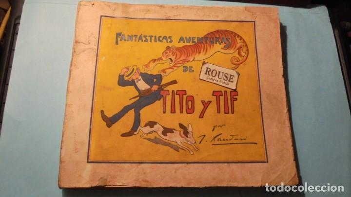 FANTASTICAS AVENTURAS DE TITO Y TIF POR J. XAUDARÓ AÑOS 20/30 - EDT.LA HORMIGA DE ORO S.A. BARCELONA (Tebeos y Comics - Tebeos Clásicos (Hasta 1.939))