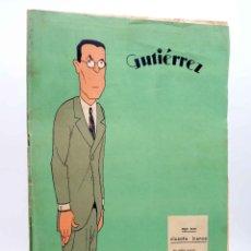 Giornalini: GUTIÉRREZ, SEMANARIO ESPAÑOL DE HUMORISMO AÑO VII. Nº 328 (VVAA) MADRID, 1933. Lote 183312300