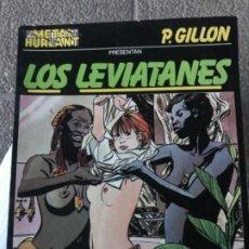 Tebeos: METAL HURLANT COLECCION METAL Nº 6 LOS LEVIATANES POR P GILLON. Lote 183703298