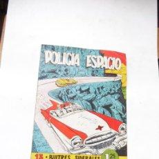 Tebeos: POLICIA DEL ESPACIO Nº 13 ORIGINAL E JOBAS . Lote 186386487