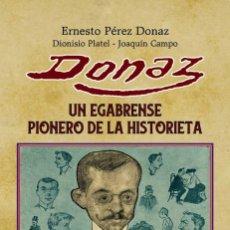 BDs: DONAZ, UN EGABRENSE PIONERO DE LA HISTORIETA. TEBEOS DE ORO 2. DIONISIO PLATEL. TAULA EDICIONES 2018. Lote 261799885