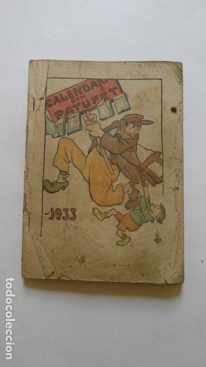 CALENDARI D'EN PATUFET 1933. (Tebeos y Comics - Tebeos Clásicos (Hasta 1.939))