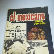 Tebeos: TEBEO. CUBA. EL MEXICANO.JACK LONDON. 1980. EDITORIAL ORIENTE. Lote 190703301