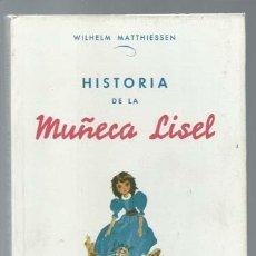 Tebeos: HISTORIA DE LA MUÑECA LISEL, 1955, LUCERO, BUEN ESTADO. COLECCIÓN A.T.. Lote 191584650