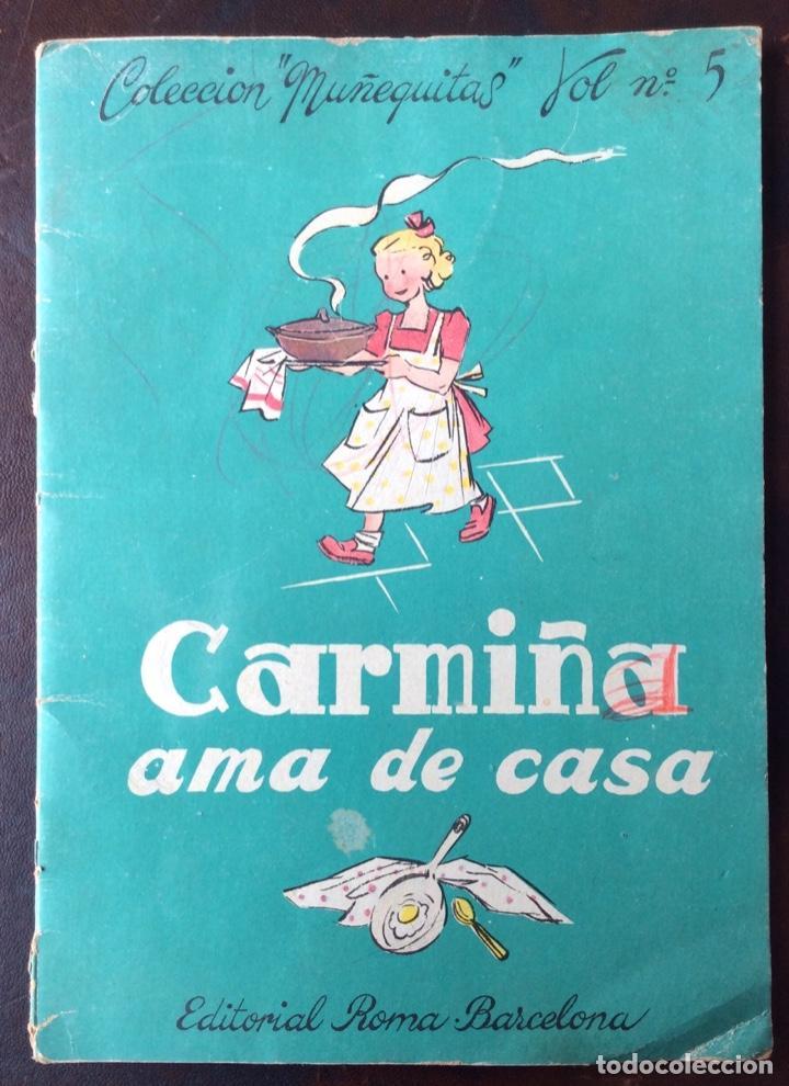CARMIÑA AMA DE CASA. PUBLICACIÓN INFANTIL DE LOS AÑOS 40 (Tebeos y Comics - Tebeos Clásicos (Hasta 1.939))