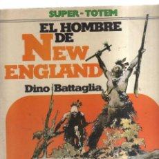 Tebeos: EL HOMBRE DE NEW ENGLAND - SUPER - TOTEM. Lote 194786063