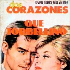 Tebeos: DOS CORAZONES- Nº 44 -QUÉ TORBELLINO-1981-GRAN CALIDAD-BUENO-MUY DIFÍCIL-LEAN-3144. Lote 195039503
