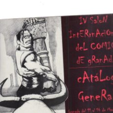 Tebeos: CATALOGO GENERAL IV SALON INTERNACIONAL DEL COMIC DE GRANADA 11 AL 14 DE MARZO 1999. Lote 195288978