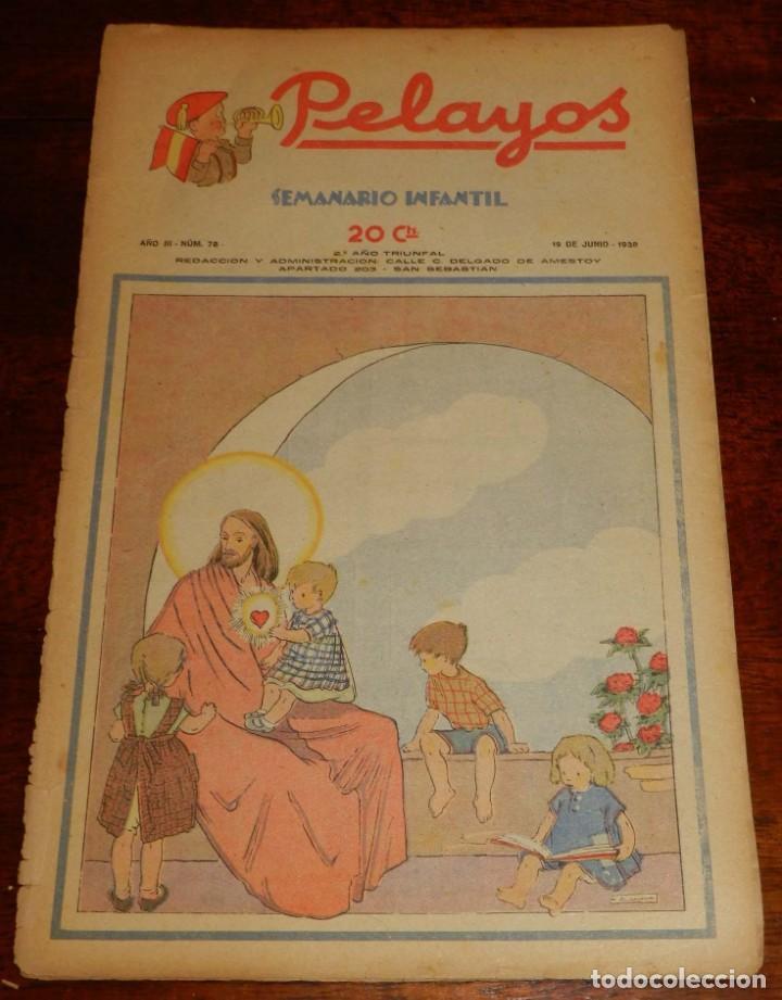 REVISTA PELAYOS, SEMANARIO INFANTIL 1938, Nº 78, MIDE 34 X 21 CMS. REQUETÉ, CARLISMO. (Tebeos y Comics - Tebeos Clásicos (Hasta 1.939))