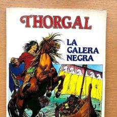 Tebeos: THORGAL / TOMO 2 / LA GALERA NEGRA / ROSINSKI Y VAN HAMME / DISTRINOVEL /. Lote 195486711