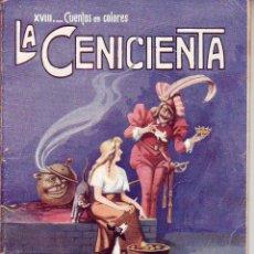 Tebeos: CUENTOS EN COLORES - LA CENICIENTA - R. SOPENA -DIBUJOS ASHA. Lote 196575202