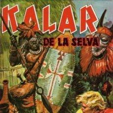 Tebeos: KALAR REY DE LA SELVA. NUMERO 19. PRODUCCIONES EDITORIALES. Lote 198400041