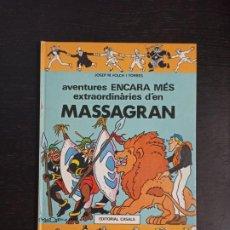 Tebeos: AVENTURES ENCARA MÉS EXTRAORDINÀRIES D'EN MASSAGRAN. Lote 198559185
