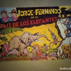 Tebeos: JORGE Y FERNANDO Nº1 EN EL PAIS DE LOS ELEFANTES.HISPANO AMERICANA 1940. ORIGINAL BUENA CONSERVACION. Lote 199315425
