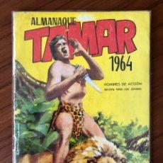 Tebeos: ALMANAQUE TAMAR 1964. EDITORIAL TORAY. ILUSTRADO POR A. BORELL. BUEN ESTADO. Lote 205198517