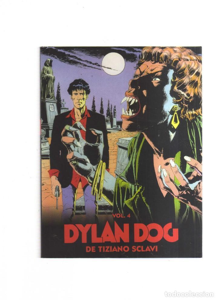 DYLAN DOG VOL.4 DE TIZIANO SCLAVI (Tebeos y Comics - Tebeos Otras Editoriales Clásicas)