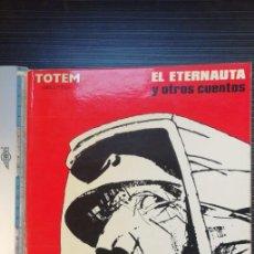 Tebeos: EL ETERNAUTA Y OTROS CUENTOS. Lote 207553737