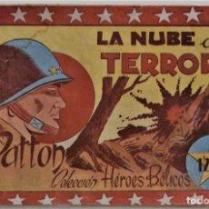 Tebeos: COLECCIÓN HÉROES BÉLICOS Nº 10 - PATTON, LA NUBE DEL TERROR - EDITORIAL SÍMBOLO AÑO 1953?. Lote 209043785