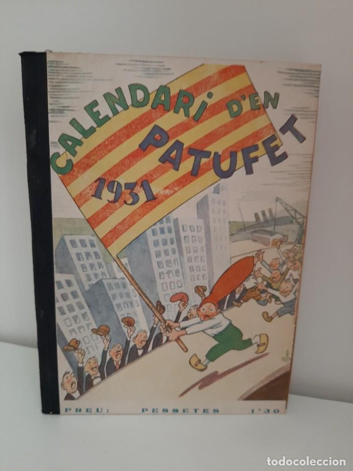 CALENDARI D´EN PATUFET, 1931, JOSEP Mª FOLCH Y TORRES, BIBLIOTECA PATUFET, JOSEP BAGUÑA, 1931 (Tebeos y Comics - Tebeos Clásicos (Hasta 1.939))