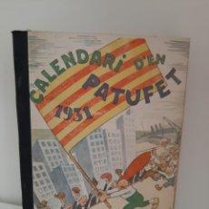 Tebeos: CALENDARI D´EN PATUFET, 1931, JOSEP Mª FOLCH Y TORRES, BIBLIOTECA PATUFET, JOSEP BAGUÑA, 1931. Lote 209578805