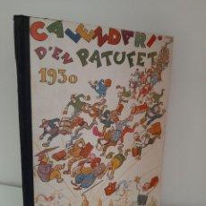 Tebeos: CALENDARI D´EN PATUFET, 1930, JOSEP Mª FOLCH Y TORRES, BIBLIOTECA PATUFET, JOSEP BAGUÑA, 1930. Lote 209578898