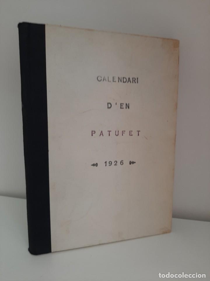 CALENDARI D´EN PATUFET, 1926, JOSEP Mª FOLCH Y TORRES, BIBLIOTECA PATUFET, JOSEP BAGUÑA, 1926 (Tebeos y Comics - Tebeos Clásicos (Hasta 1.939))