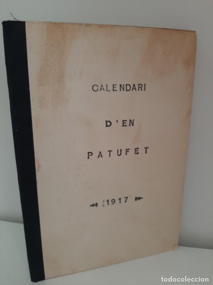 CALENDARI D´EN PATUFET, 1917, JOSEP Mª FOLCH Y TORRES, BIBLIOTECA PATUFET, JOSEP BAGUÑA, 1917 (Tebeos y Comics - Tebeos Clásicos (Hasta 1.939))