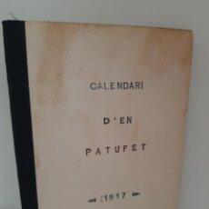 Tebeos: CALENDARI D´EN PATUFET, 1917, JOSEP Mª FOLCH Y TORRES, BIBLIOTECA PATUFET, JOSEP BAGUÑA, 1917. Lote 209579185