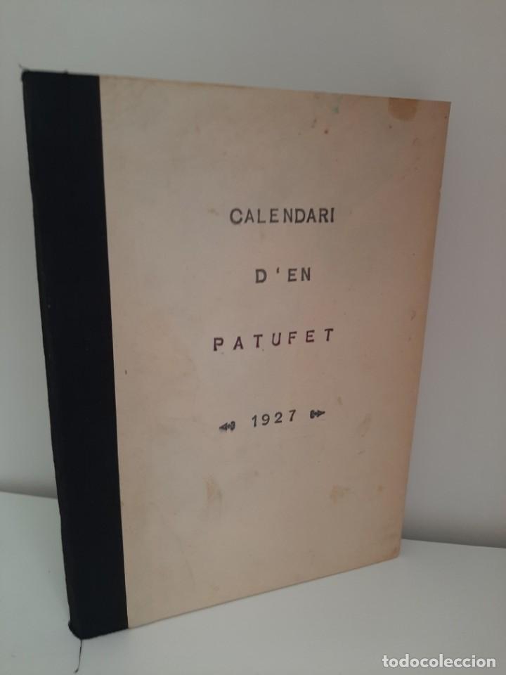 CALENDARI D´EN PATUFET, 1927, JOSEP Mª FOLCH Y TORRES, BIBLIOTECA PATUFET, JOSEP BAGUÑA, 1927 (Tebeos y Comics - Tebeos Clásicos (Hasta 1.939))