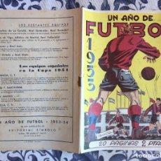 Tebeos: UN AÑO DE FUTBOL 1953/1954 - 2 PESETAS - EDITORIAL SIMBOLO - DIFICILISIMO. Lote 210548505