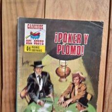 Livros de Banda Desenhada: CAMINOS DEL OESTE-POKER Y PLOMO. Lote 210553161