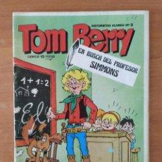 Tebeos: TOM BERRY. EN BUSCA DEL PROFESOR SIMMONS. HISTORIETAS ALONSO. Nº 5. AÑO 1975.. Lote 211460114