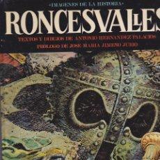 Tebeos: COMIC COLECCION IMAGENES DEL AYER EDITORIAL IKUSAGER RONCESVALLES. Lote 211669868