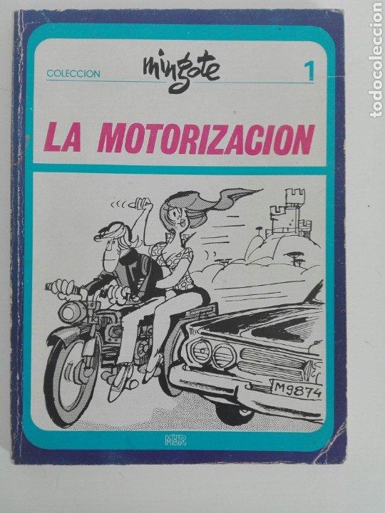 LA MOTORIZACIÓN- COLECCION MINGOTE N1- MYR EDICIONES- 87 PAG -1973 (Tebeos y Comics - Tebeos Otras Editoriales Clásicas)