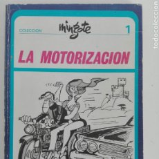 Tebeos: LA MOTORIZACIÓN- COLECCION MINGOTE N1- MYR EDICIONES- 87 PAG -1973. Lote 215415192