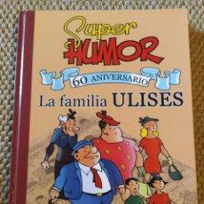 Livros de Banda Desenhada: SÚPER HUMOR LA FAMILIA ULISES. Lote 217562642